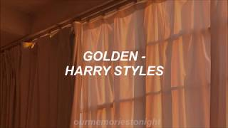 harry styles - golden // lyrics