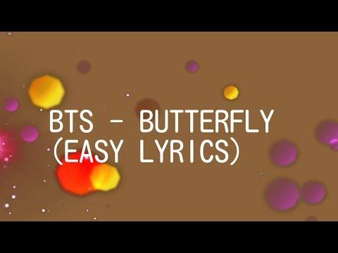 BTS - BUTTERFLY (EASY LYRICS)