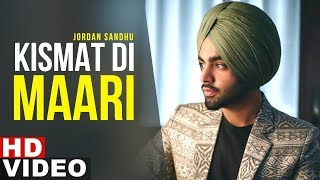 Kismat Di Maari | Full Video | Jordan Sandhu | Latest Punjabi Songs 2019 | Speed Records
