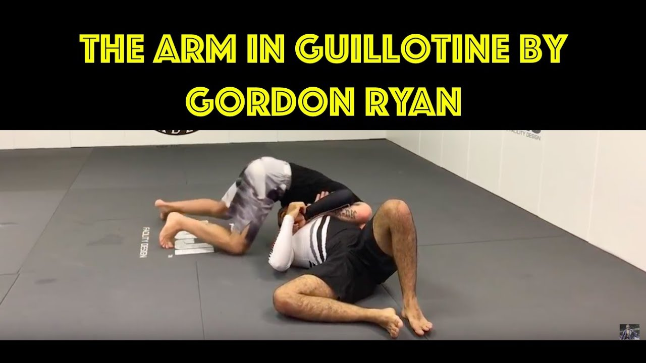 The Arm In Guillotine by Gordon Ryan (The One Used In The Adcc