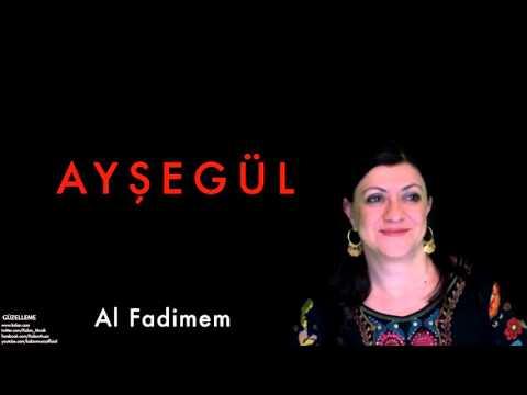 Ayşegül - Al Fadimem  [ Güzelleme © 1994 Kalan Müzik ]
