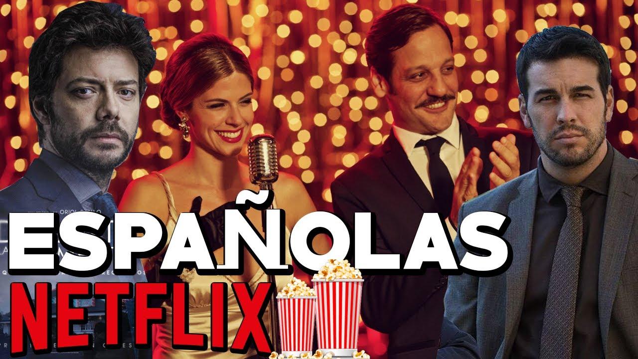 10 Mejores Películas Españolas En Netflix Que Recomiendo Youtube