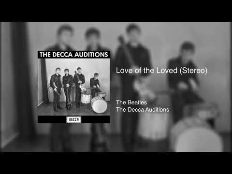 The Beatles - Love of the Loved (Stereo)