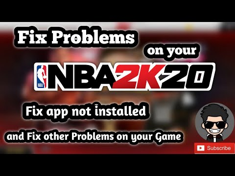 NBA 2K20 Fix Problems || App Not Installed, Not Full Screen