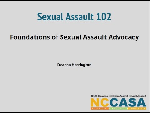 SA 102: Foundations of Sexual Assault Advocacy Day One