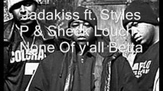 Jadakiss ft. LOX - None Of Y