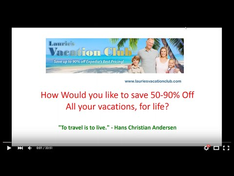 Live Presentation - Save Up To 90% on Vacations For Life in Laurie's Vacation Club