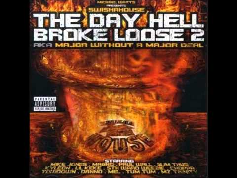 GOT IT SEWED UP / STILL TIPPEN - MIKE JONES,PAULL WALL,SLIM THUG (THE DAY HELL BROKE LOOSE 2)