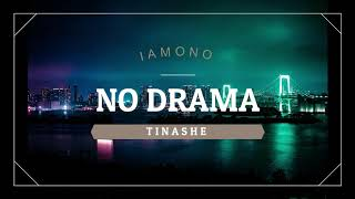 Tinashe - No Drama (Audio)