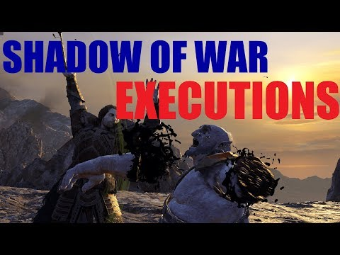 Middle-earth: Shadow Of War - Executions
