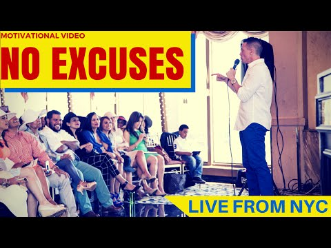 Motivational Video - How To Get Rid of Excuses - Live from NYC