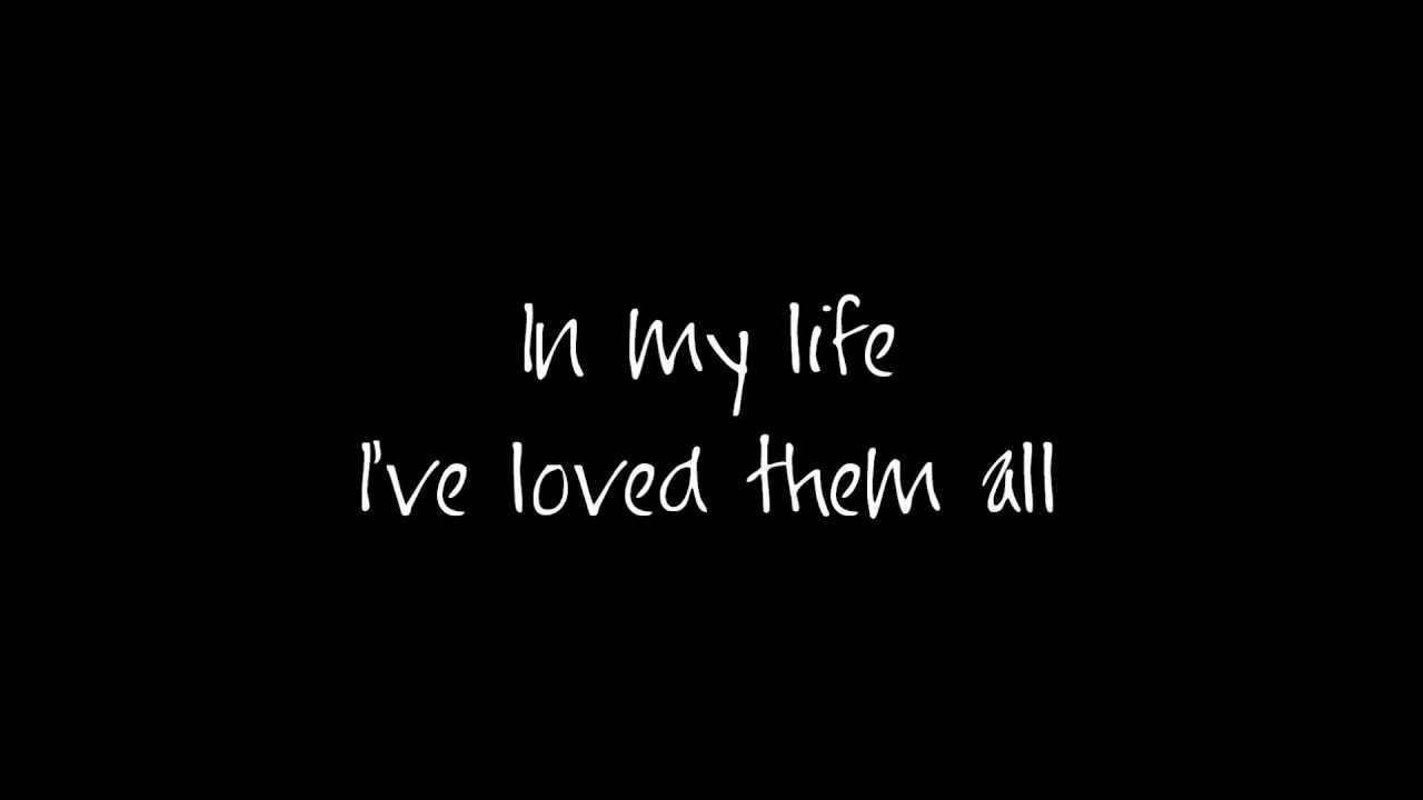 In My Life (I Love You More) with lyrics