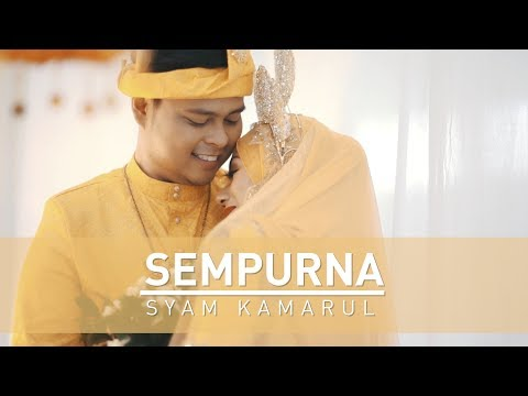 Syam Kamarul | SEMPURNA (Official Music Video with lyric)