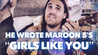 """Download He Wrote Maroon 5 's """"Girls Like You"""" & Gave Me This - Ft. Jason Evigan, Boy Epic, Elephant Heart Mp3"""