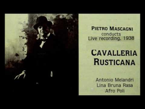 Cavalleria Rusticana live (The Haque 1938) cond.:Pietro Mascagni