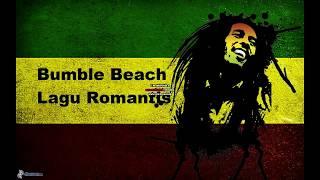 Gambar cover BUMBLE BEACH - Lagu Romantis+Lirik