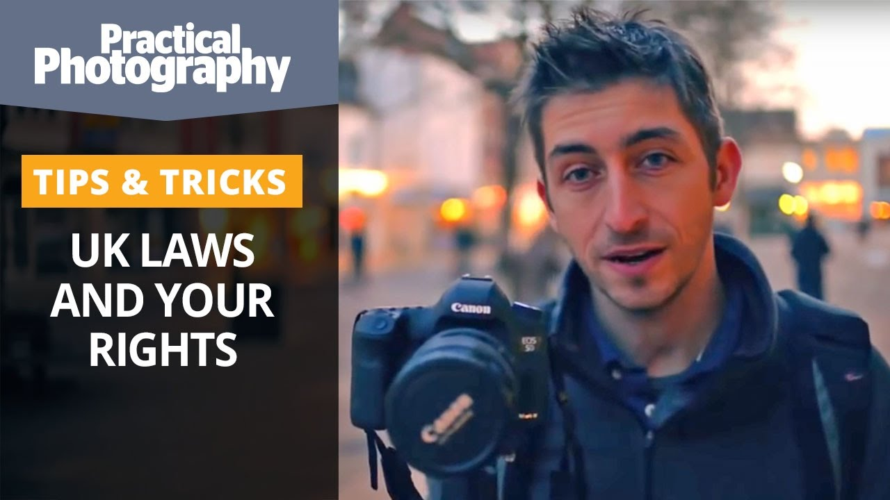 Photography Tips Uk Laws And Your Rights Youtube