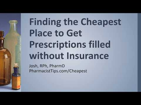 Finding the Cheapest Place to Get Prescriptions filled Without Insurance