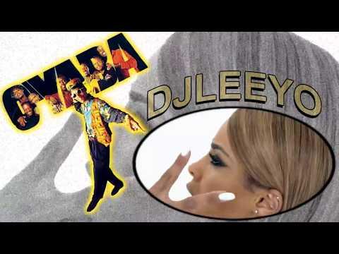 O'yaba vs. Ciara - Dj Leeyo Remix 2018