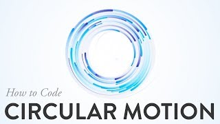How to Code: Circular Motion