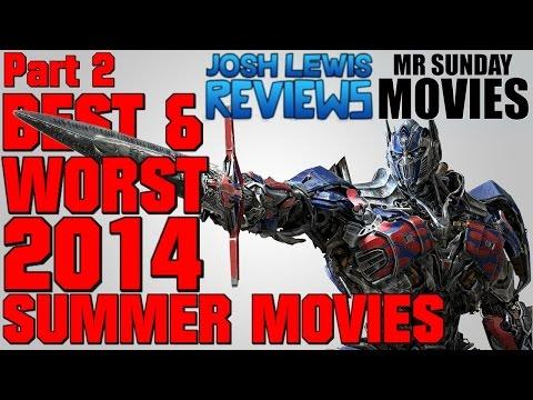 Best & Worst 2014 Summer Movies With Josh Lewis (Part 2)