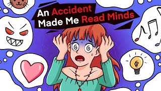 An Accident Made Me Read Minds ?!!