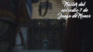 Tráiler del episodio 7 de la temporada 6 | Juego de Tronos