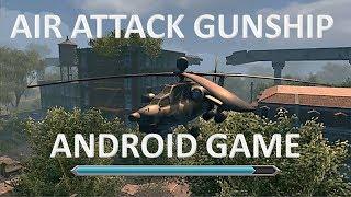 Air Attack Gunship Strike Android Game