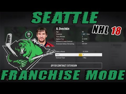 "NHL 18: Seattle Franchise Mode #18 ""Ovechkin Contract + Trades"""