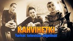 #1 Kahvihetki - Turhat televisio-ohjelmat
