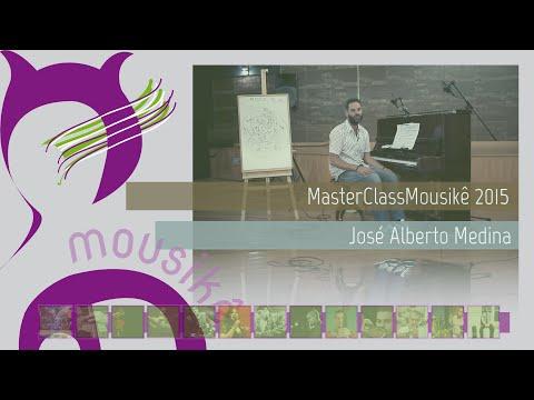 Master Class Mousikê 2015 - José Alberto Medina