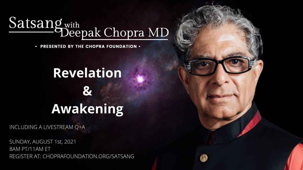 Satsang with Deepak Chopra, MD - Moving Towards Self-Realization
