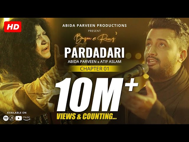 Pardadari - Abida Parveen - Atif Aslam   Official Video   BazmeRang Chapter 1