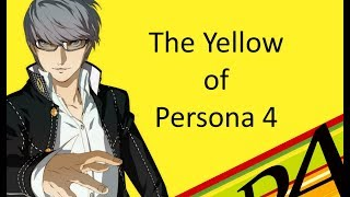 The Yellow of Persona 4