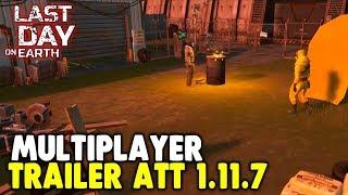 TRAILER da Atualização 1.11.7 Multiplayer - Last Day On Earth