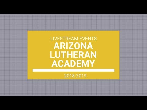 Arizona Lutheran Academy - Graduation Ceremony