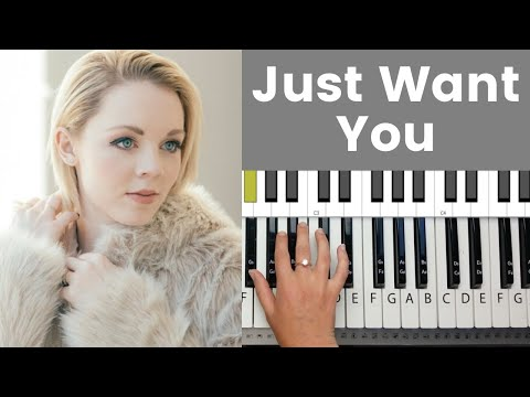 Just Want You -Sarah Reeves Piano Tutorial And Chords