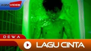 Video Dewa - Lagu Cinta | Official Video download MP3, 3GP, MP4, WEBM, AVI, FLV Maret 2018