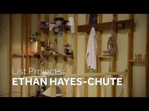 List Projects: Ethan Hayes Chute