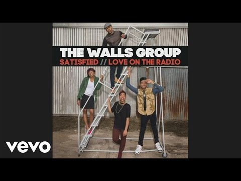 The Walls Group - Satisfied