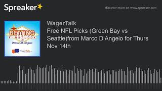 Free NFL Picks (Packers vs Seahawks) from Marco D'Angelo for Thurs Nov 14th