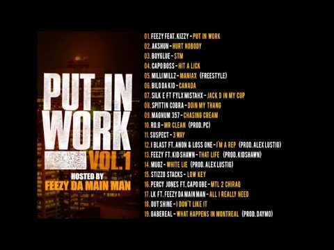 Put In Work Vol.1 Hosted By Feezy Da Main Man MIXTAPE STREAM
