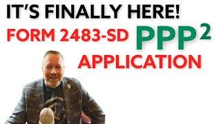 Form 2483-SD [PPP Loan 2] Appl…