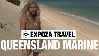 The Queensland Marine (Australia) Vacation Travel Wild Video Guide