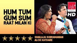 Hum Tum Gum Sum Raat Milan Ki - Shailaja Subramanian & Alok Katdare - Chote Burman 2016