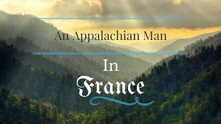 An Appalachian Man in France