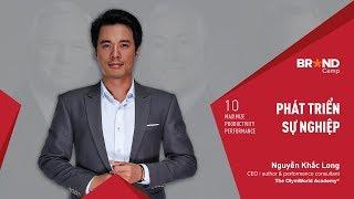 Brand Camp Trailer: Phát triển Sự nghiệp (Mr. Nguyễn Khắc Long)