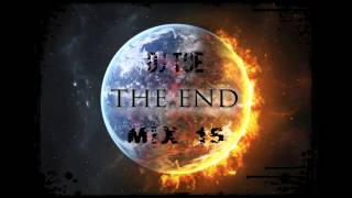 End Of The World Electro & House Mix 15 ( Tracklist Below )