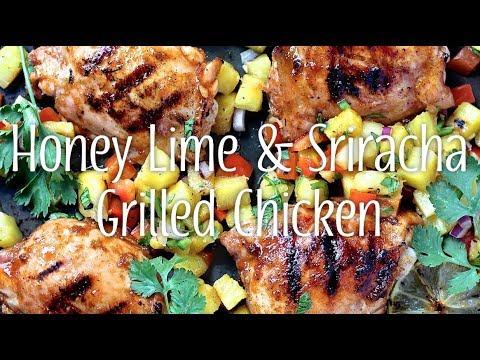 Honey, Lime & Sriracha Grilled Chicken