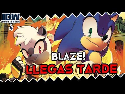 Sonic IDW Comics #4 | Blaze! Llegas tarde.